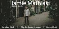 Jamie Mathias - Birmingham (plus special guests)