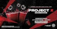 Project X • WIN CASH • TOMORROW / Free Entry B4 Midnight