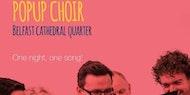 Pop-Up Choir  July