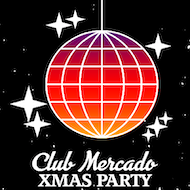 Club Mercado X-Mas Party
