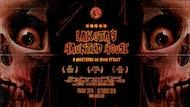 Lakota's Haunted House // 50 artists across 6 rooms of Terror