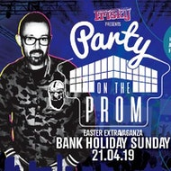 Party On The Prom Returns - Easter Sunday