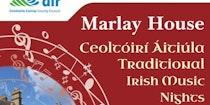 Marlay House Traditional Irish Music Nights