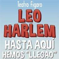 Leo Harlem - Hasta aquí hemos llegao 4ª Temp