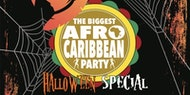 """THE BIGGEST AFRO CARIBBEAN PARTY """"HALLOWEEN SPECIAL"""""""
