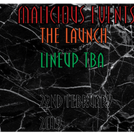Malicious Events - The Launch