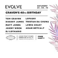 Evolve - Craven's Birthday Bash
