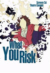 What You Risk