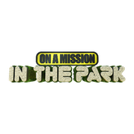 ON A MISSION in the park 2019