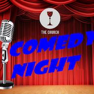 The Church - Comedy Night