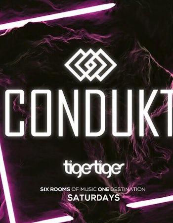 CONDUKT | Saturdays @ Tiger Tiger