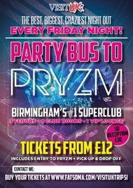 First Party bus of 2019! Pryzm Birmingham