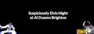 Suspiciously Elvis Dinner Cabaret Show