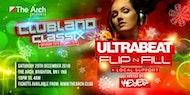 Clubland Xmas Party w/ Ultrabeat  & Flip n Fill