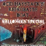 Acid Haystack's Reprobates Boat