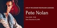 Pete Nolan Live at the Lexicon