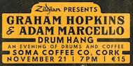 Graham Hopkins & Adam Marcello Drum Hang - Cork