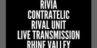 Brighton Peers presents Rivia, ContraTelic, Rival Unit, Live Transmission, Rhine Valley