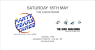 PARTY FEARS THREE - SAT 18TH MAY - THE LIQUID ROOM