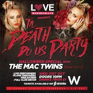 LOVE Presents TIL DEATH DO US PARTY   Halloween Special